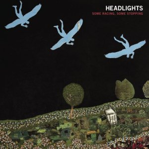 "Headlights new album ""Some Racing, Some Stopping"""
